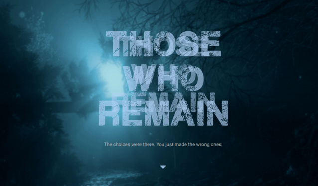 New game announced: Those Who Remain