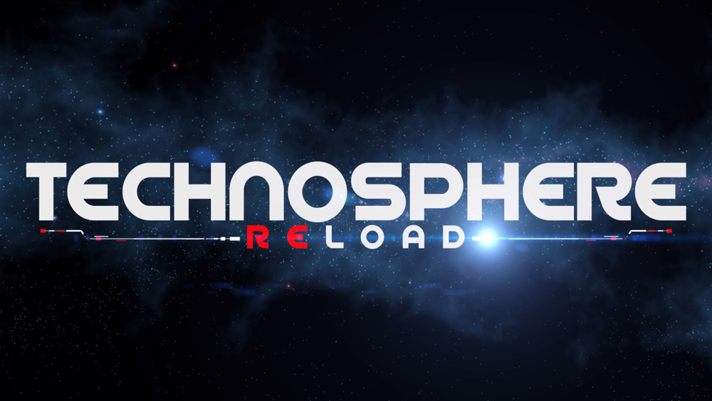 TECHNOSPHERE RELOAD