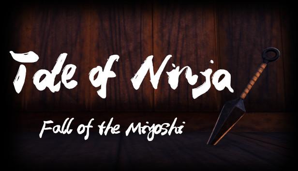 Preview: Tale of Ninja: Fall of the Miyoshi
