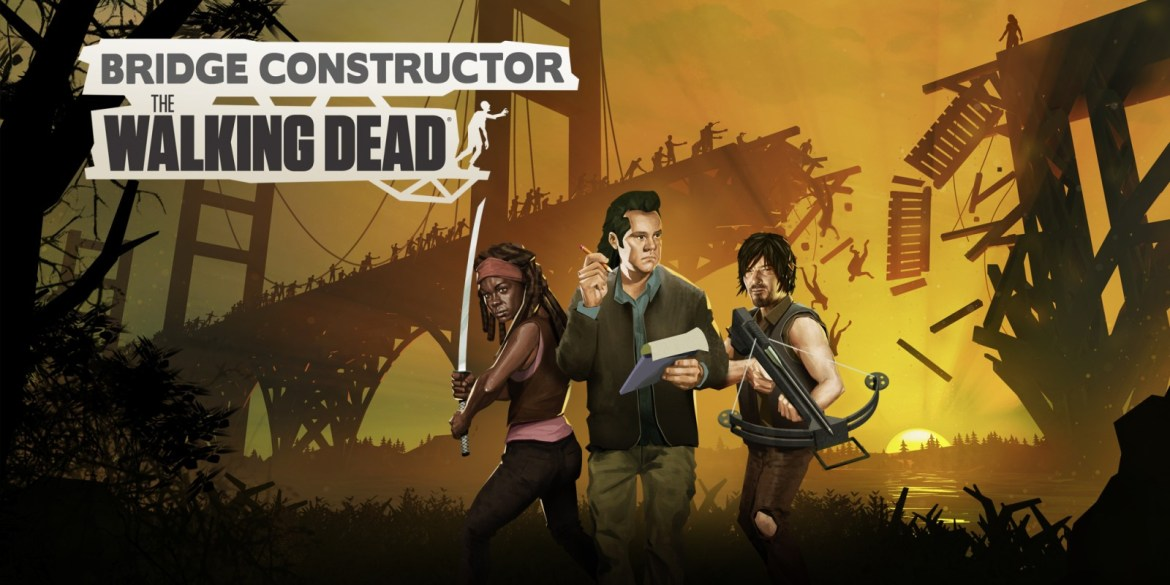 Review | Bridge Constructor: The Walking Dead