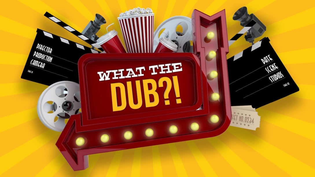 Review | What the Dub?!