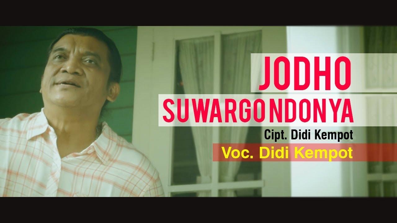 Lirik Lagu Didi Kempot Jodho Suwargo Ndonya Terjemahan