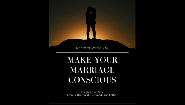 Make Your Marriage Conscious