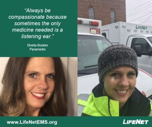"Shelia Booker, Paramedic, LifeNet EMS Hot Springs, ""Always be compassionate because sometimes the only medicine needed is a listening ear."" EMS Quotes."