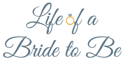 Life of a Bride to Be