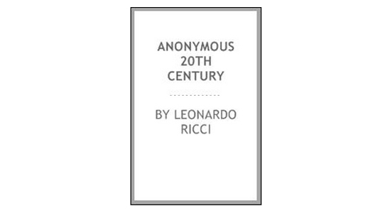 Anonymous by Leonardo Ricci