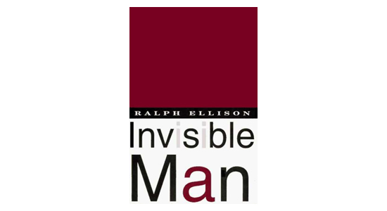 'The Invisible Man' by Ralph Ellison
