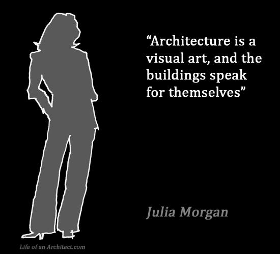 Design Quotes - Julia Morgan
