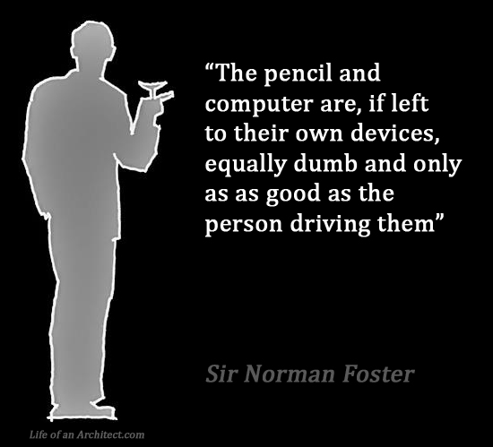 Design Quotes - Sir Norman Foster