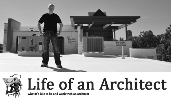 Life of an Architect Bob Borson