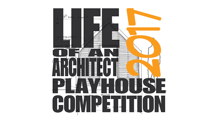 Life of an Architect Playhouse 2017 by Dallas Architect Bob Borson