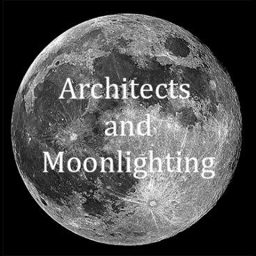 Architects and Moonlighting