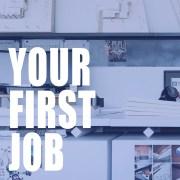 026: First Jobs