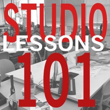 Studio Lessons 101