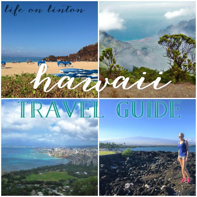 Hawaii Travel Guide | life on linton