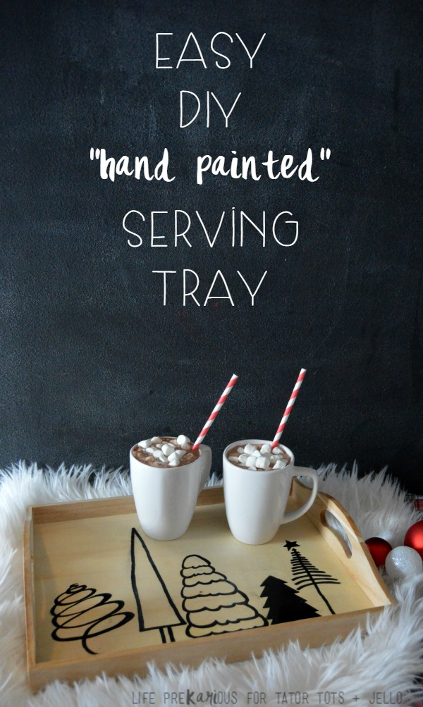Easy DIY Serving Tray
