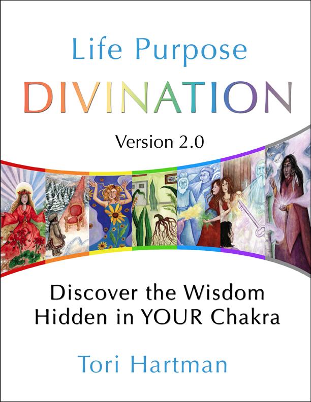 Life Purpose Divination 2.0 by Tori Hartman