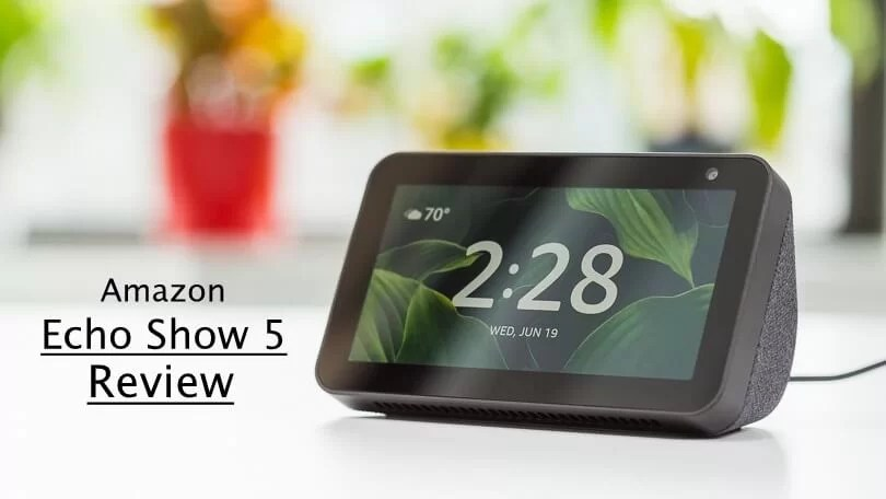 Amazon Echo Show 5 Review (With Alexa Support)