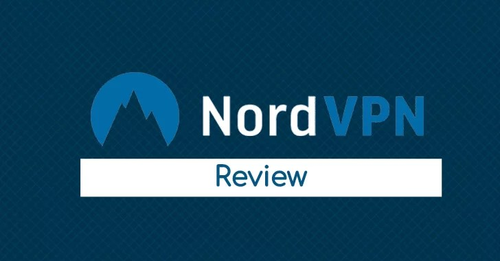NordVPN Review (2019) –  Great VPN for Streaming & Privacy