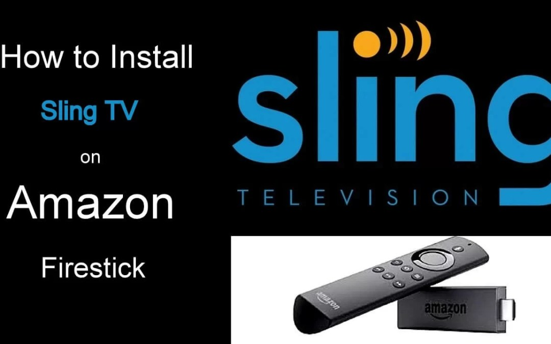 How to Install Sling TV on Firestick?
