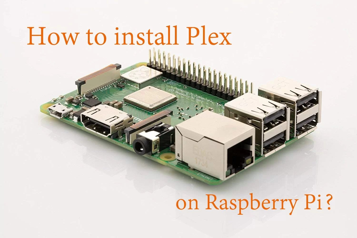 How to install Plex on Raspberry Pi? [2019]
