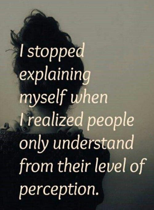 I stopped explaining