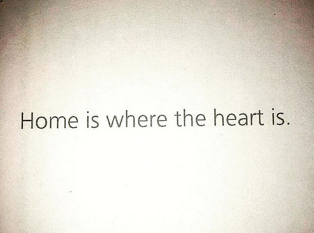 Home Is Where The Heart Life Quotespictures Life Quotespictures