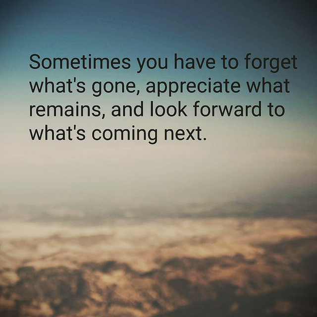 Sometime You Have To Forget....