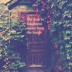 The Door To Happiness...