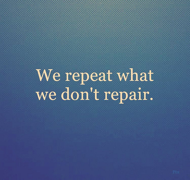 We Repeat What We Don't...