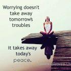 Worrying Doesn't Take Away…