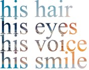 His Hair, His Smile….