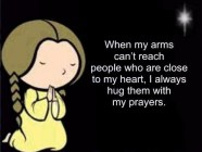 When My Arms Can't…..