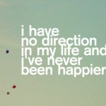 I Have No Direction…