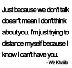 Just Because We Don't Talk...