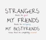 Strangers Think I'm Quiet...