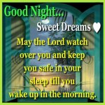 May The Lord Watch Over You….