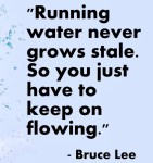 Running Water Never Grows....