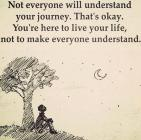 Not Everyone Will Understand….