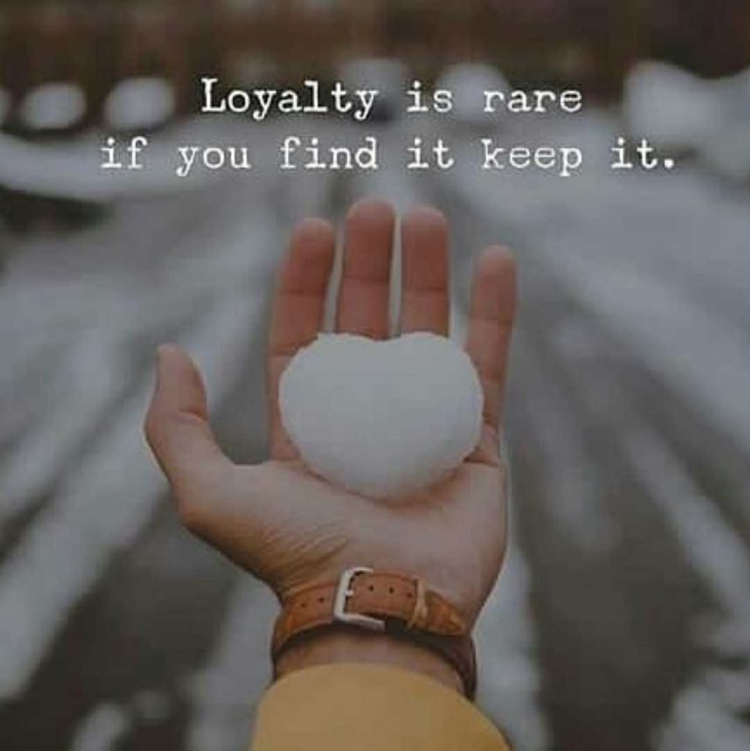Loyalty Is Rare