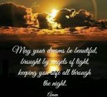 May Your Dreams Be Beautiful...