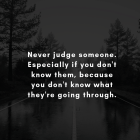 Never Judge Someone....