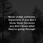 Never Judge Someone....