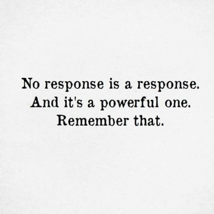 No Response Is A Response