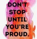 Don't Stop Until....