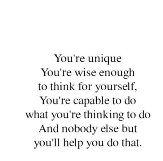 You Are Unique...