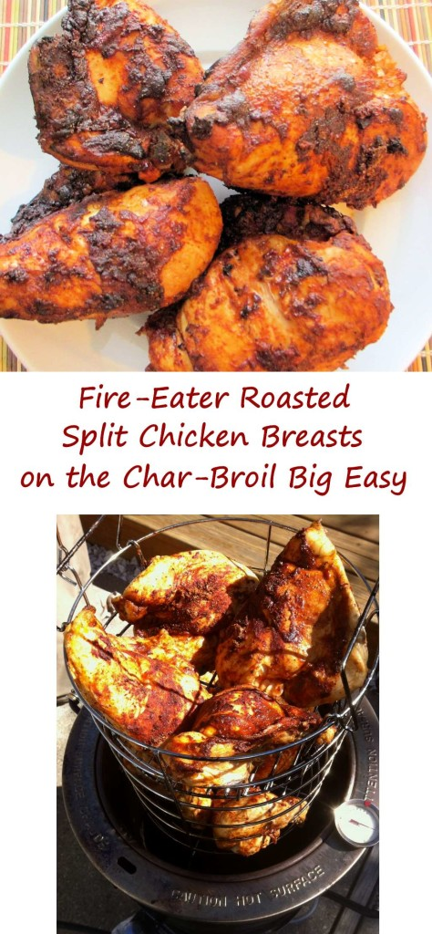 Fire-Eater Roasted Split Chicken Breasts on the Char-Broil Big Easy