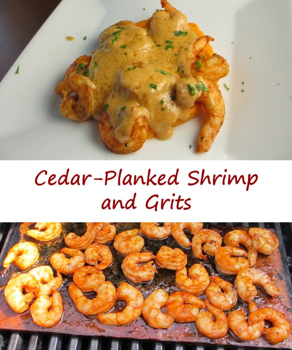 Cedar-Planked Shrimp and Grits