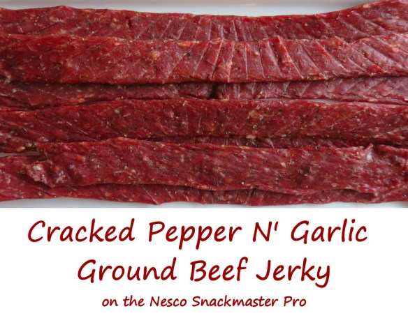 cracked-pepper-n-garlic-ground-beef-jerky-on-the-nesco-snackmaster-pro