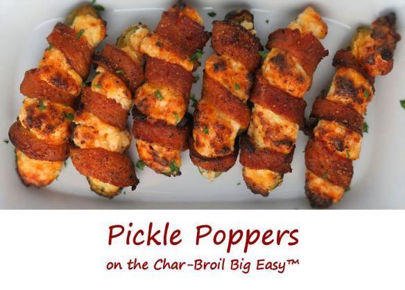 Pickle Poppers on the Char-Broil Big Easy